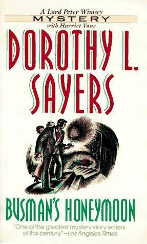 Dorothy L. Sayers - Busman`s Honeymoon