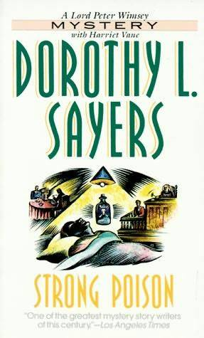 Dorothy L. Sayers - Strong Poison