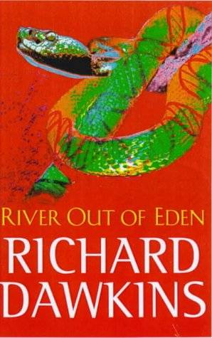 Richard Dawkins - River Out Of Eden
