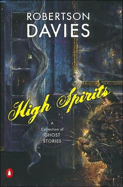 Robertson Davies - High Spirits: A Collection of Ghost Stories