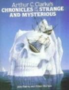 Chronicles of the Strange and Mysterious