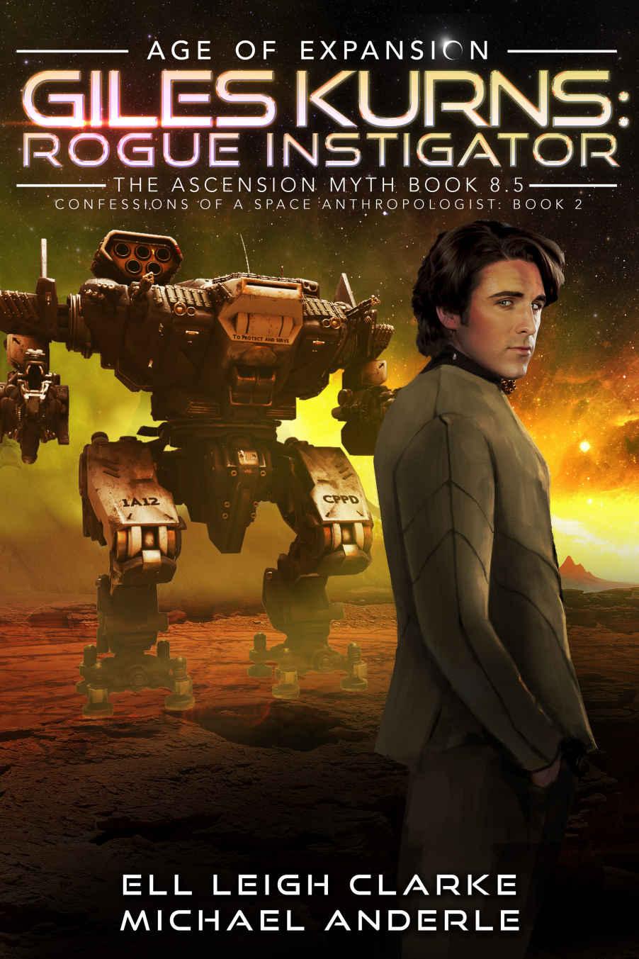 Giles Kurns: Rogue Instigator: Age Of Expansion