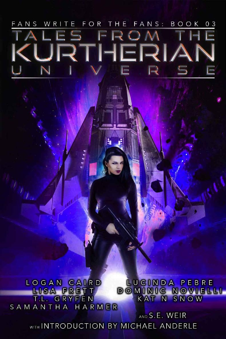 Tales from the Kurtherian Universe: Fans Write For The Fans: Book 3