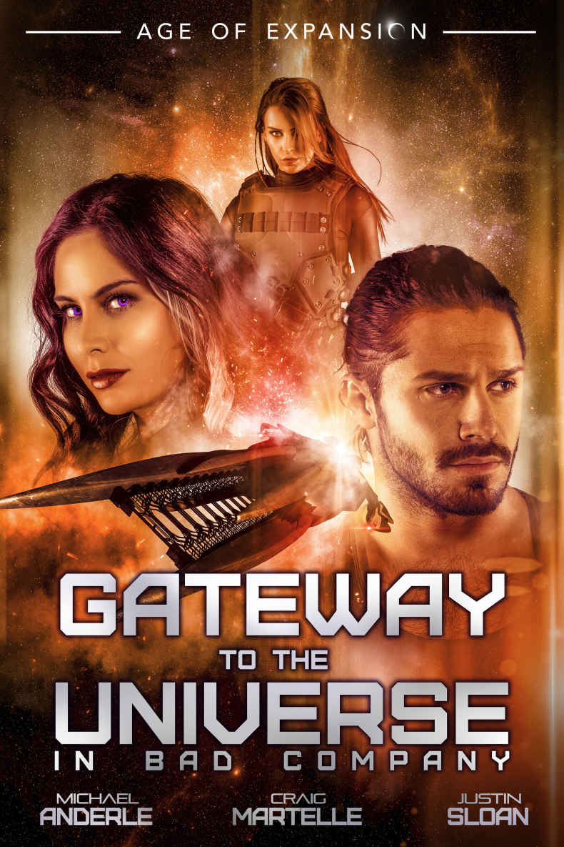 Gateway To The Universe: In Bad Company