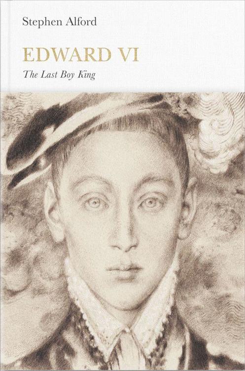 Edward VI (Penguin Monarchs): The Last Boy King