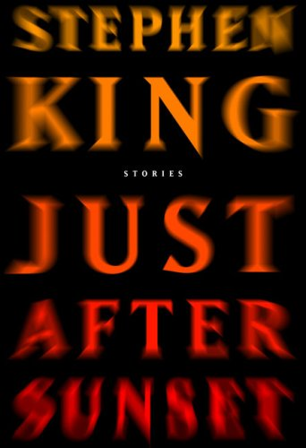 book cover of Just After Sunset by Stephen King