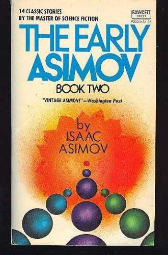 The Early Asimov. Volume 2